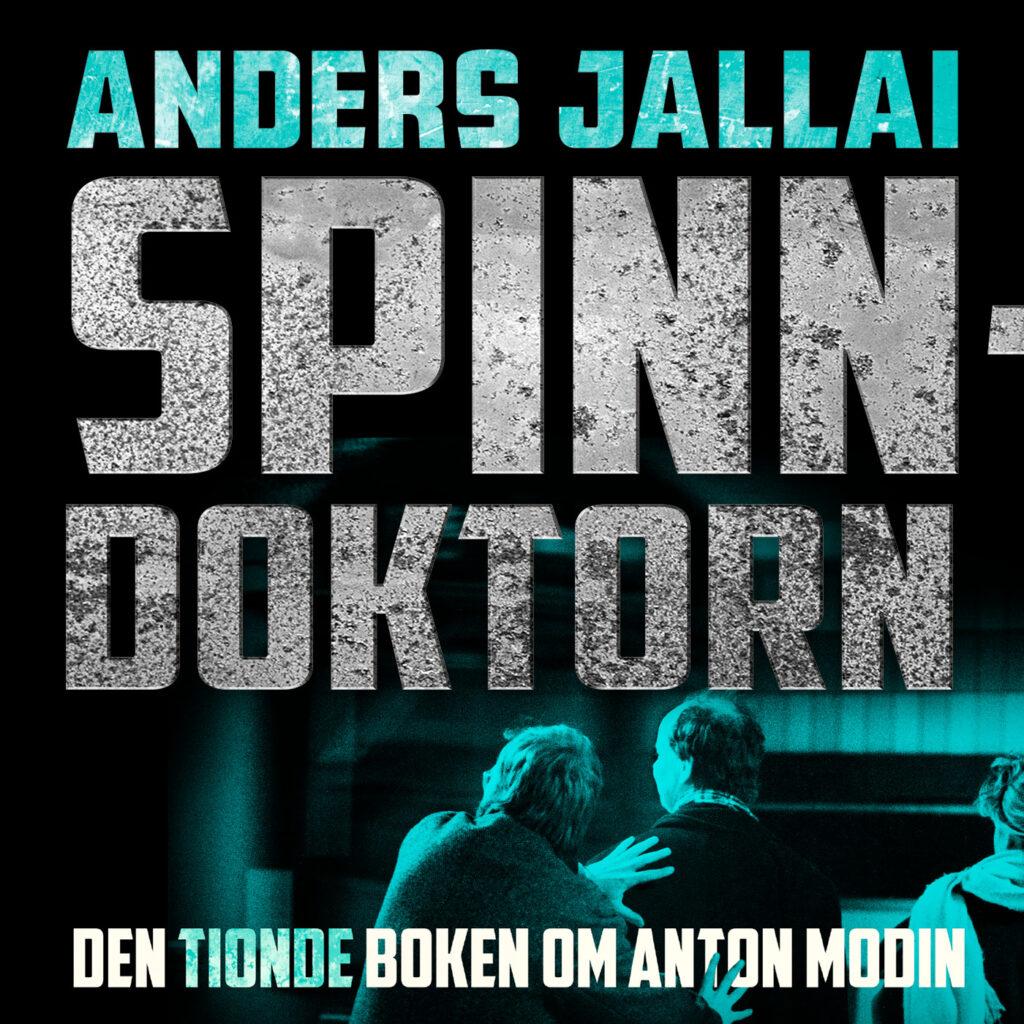 Spinndoktorn – Anton Modin 10 – ANDERS JALLAI